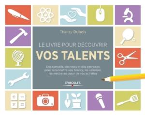 Le livre pour découvrir vos talents - livres PDF inspirants